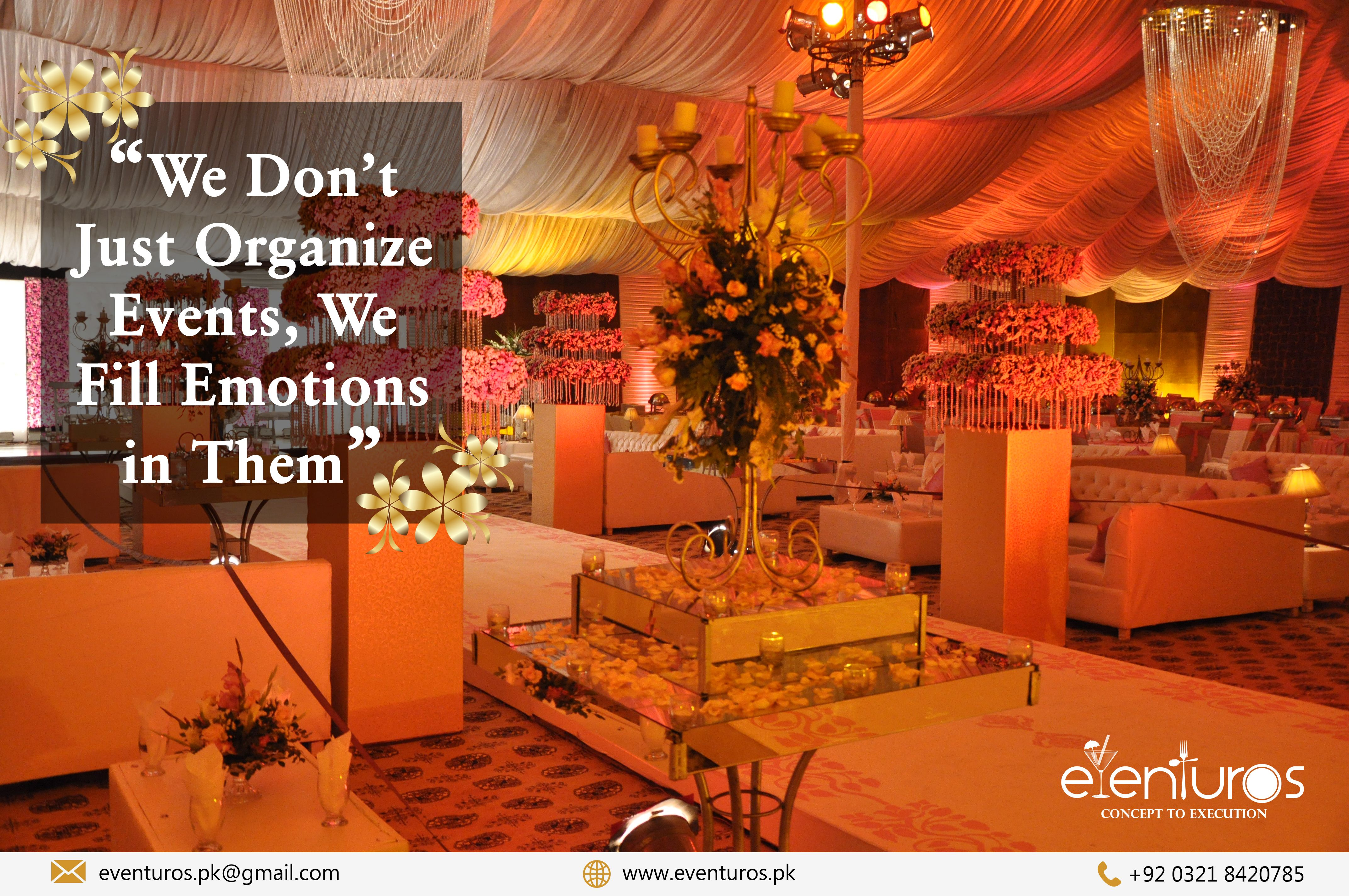 We Don T Just Organize Events We Fill Emotions In Them Book Your Weddings Events Before The Time Ends For Quires C Event Organization Event Management Event