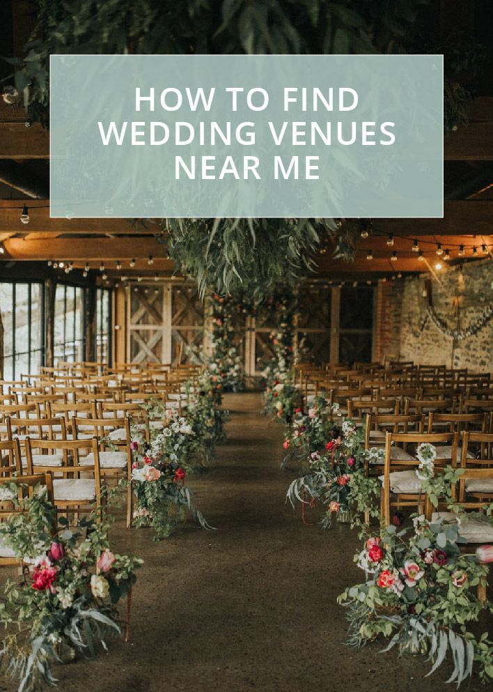 Wedding Venues Near Me Find A Perfect Local Ceremony And Reception Wedding Venue Inspiration Wedding Venues Destination Wedding Venues