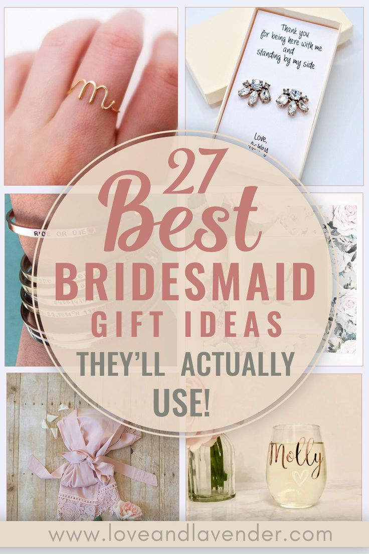 27 Best Bridesmaid Gift Ideas They Ll Actually Use Wedding